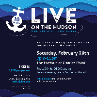 Live on the Hudson Fundraiser - February 29th